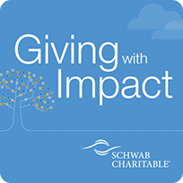 Giving with Impact, Schwab Charitable